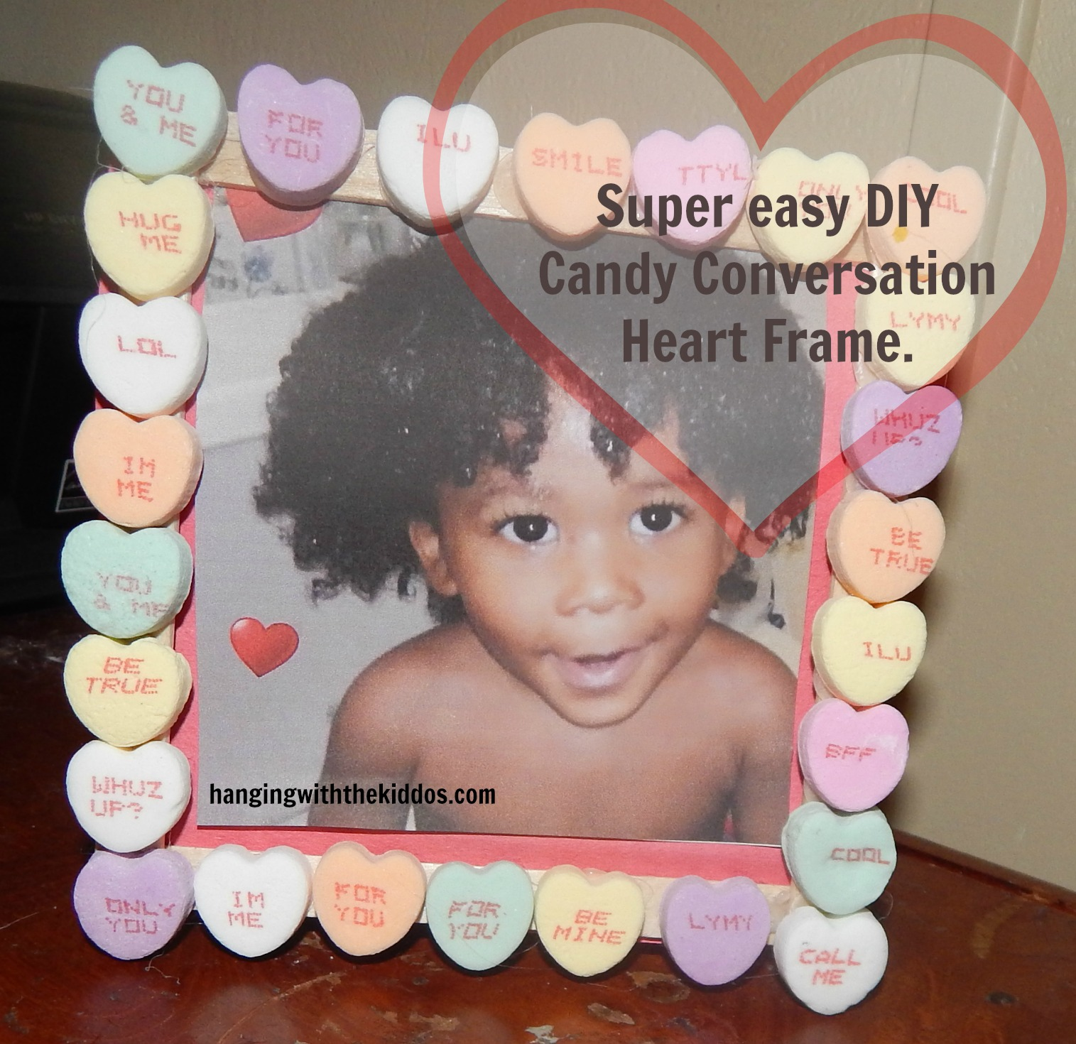 Super easy DIY Valentines Candy Conversation Heart Frame